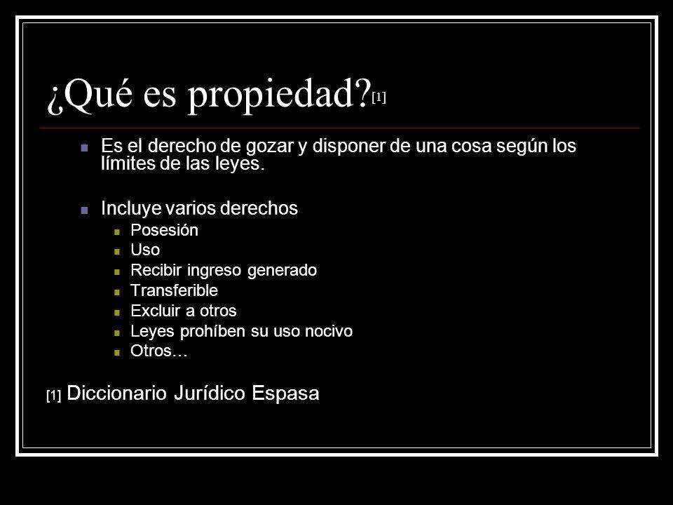 ¿Qué es propiedad [1] [1] Diccionario Jurídico Espasa
